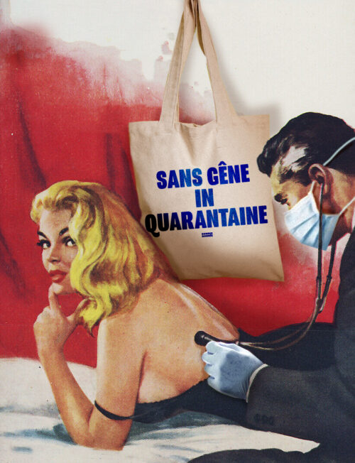 Tote bag 'Sans gêne in Quarantaine'